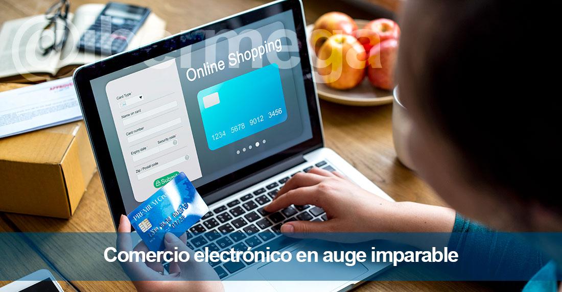 Comercio electrónico en auge imparable