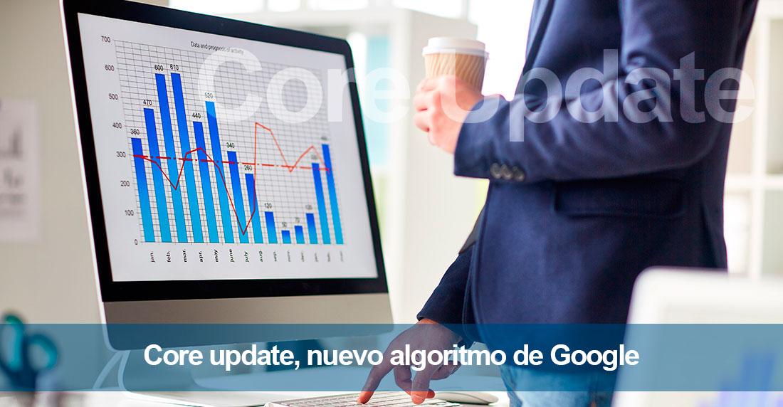 Core update, nuevo algoritmo de Google