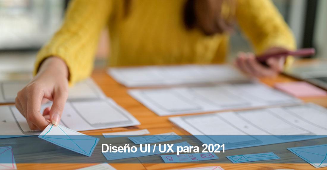Diseño UI / UX para 2021