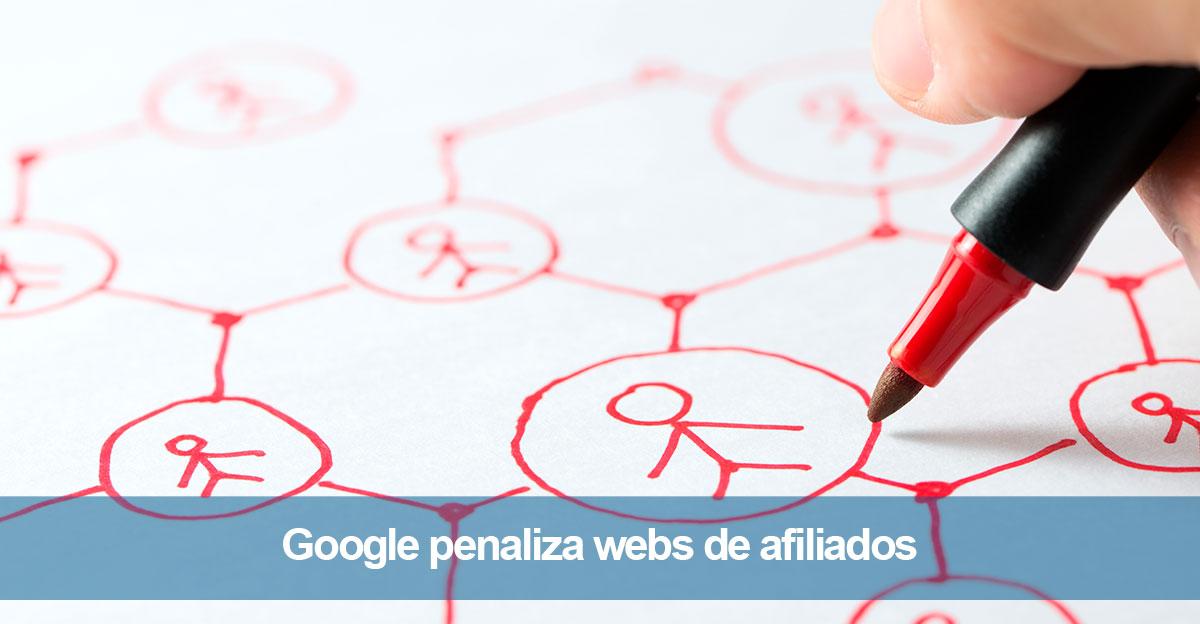 Google penaliza webs de afiliados