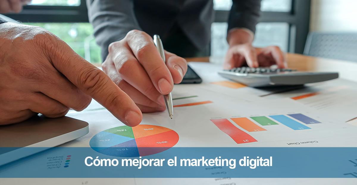 Cómo mejorar el marketing digital de mi negocio