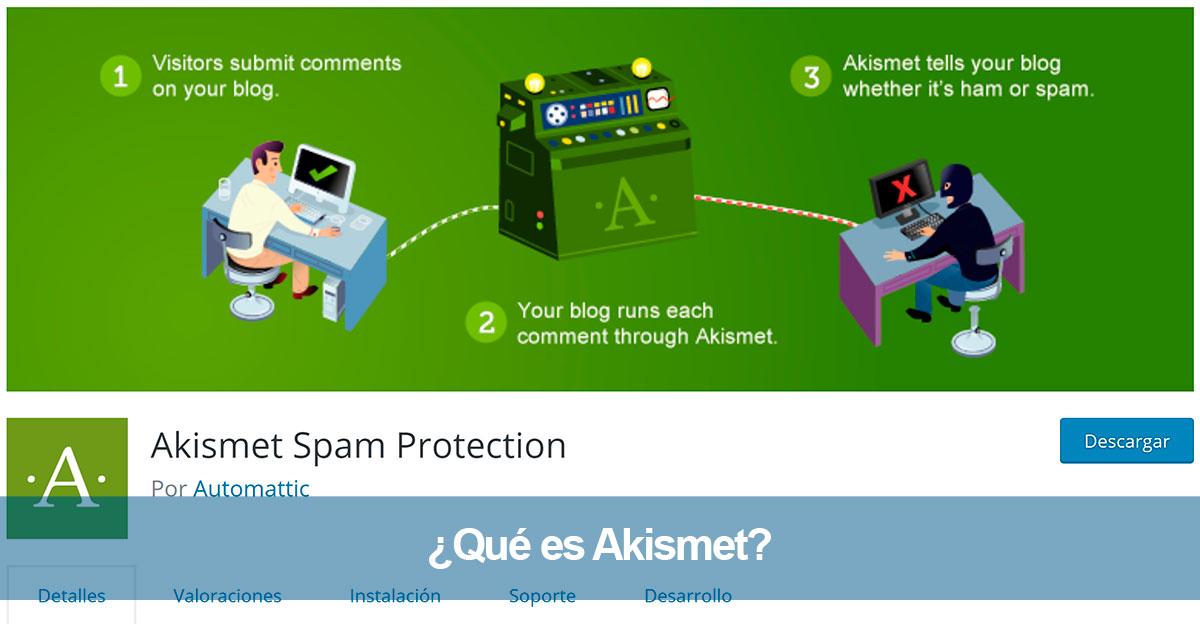 ¿Qué es Akismet? Plugin nº1 de WordPress