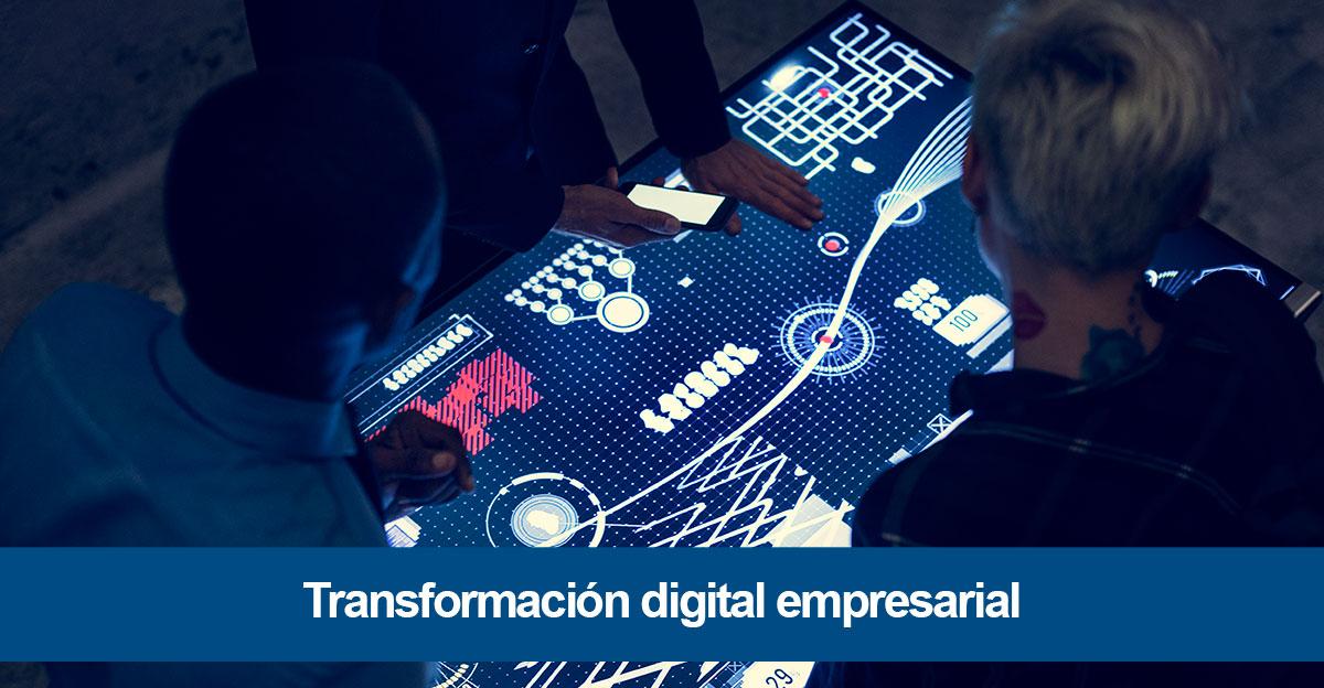 ¿Qué es la transformación digital Empresarial?